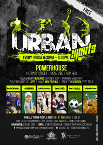 Urban Sports-Power House, Moss Side - Fri